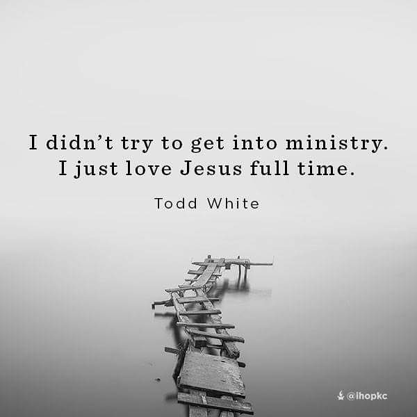 Todd White Quote Ministry